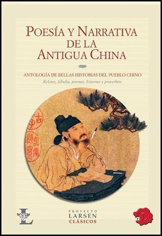 Poesía y Narrativa de la Antigua China