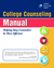 College Counselor's Manual by John Baylor Prep