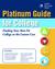 Platinum Guide for College by John Baylor Prep
