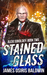 Stained Glass (Alexi Sokolsky: Hound of Eden #2)