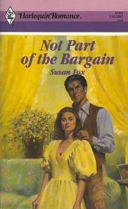 Not Part of the Bargain (Western Lovers ...