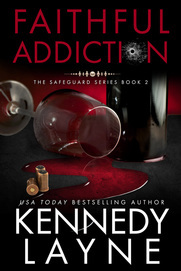 Faithful Addiction by Kennedy Layne
