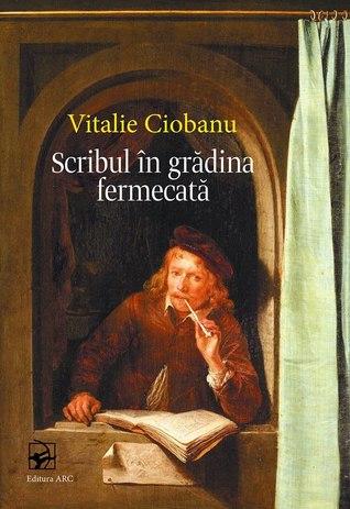 Scribul în grădina fermecată: jurnal de lectură