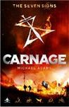 Download ebook Carnage (The Seven Signs, #2) by Michael Adams