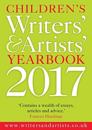 Children's Writers' & Artists' Yearbook 2017
