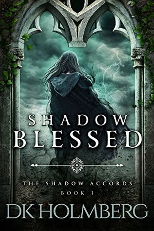 Shadow Blessed by D.K. Holmberg
