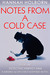 Notes From a Cold Case (Missing And Exploited Suspense Series, #1)