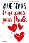 Canciones para Paula by Blue Jeans