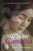 The White Camellia by Juliet Greenwood