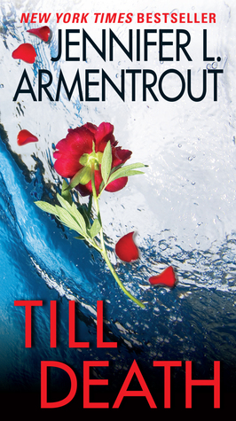 Ebook Till Death by Jennifer L. Armentrout DOC!