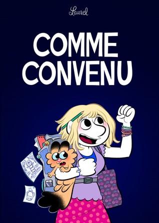 Comme convenu by Laurel