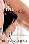 The Watcher by Rhiannon Jean