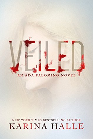 Ebook Veiled by Karina Halle read!