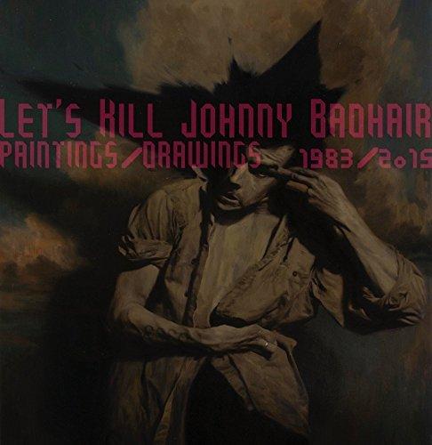 Let's Kill Johnny Badhair