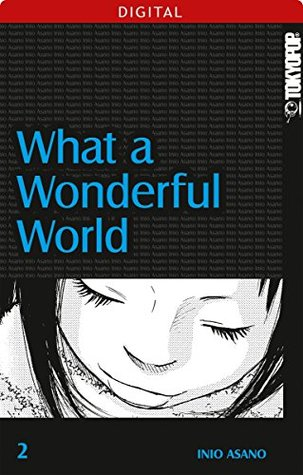 Ebook What A Wonderful World 02 by Inio Asano PDF!