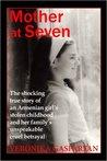 Mother at Seven by Veronika Gasparyan