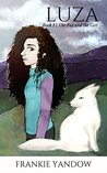 Luza (The Fox and the Girl, #1)