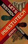 Let's Destroy Investutech
