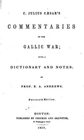 Julius Caesar's Commentaries on the Gallic War