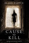 Cause to Kill (Avery Black Mystery, #1)