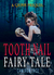 Tooth & Nail & Fairy Tale (The Grimm Diaries Prequels, #12)