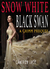 Snow White Black Swan (The Grimm Diaries Prequels,  #15)