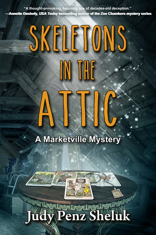 Skeletons in the Attic(Marketville Mystery 1)