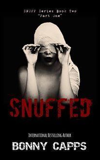 Snuffed: Part One (Snuff #2)