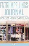 Entrümpelungs-Journal: -Schnell mehr Ordnung-