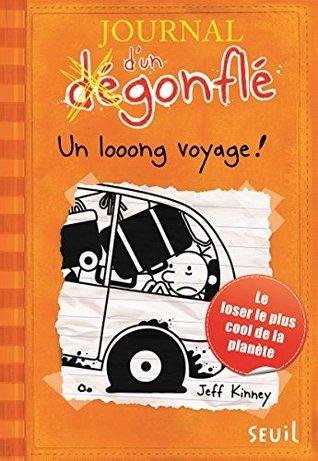 Un looong voyage: Journal d'un dégonflé, tome 9