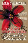 The Last Adventure of the Scarlet Pimpernel (Jane Austen's Fighting Men, #2)