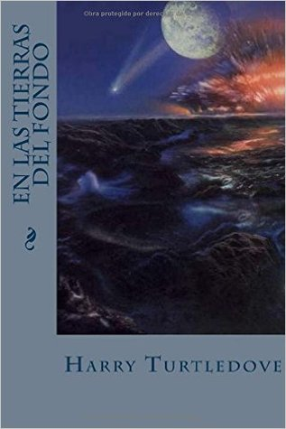 En Las Tierras del Fondo by Harry Turtledove