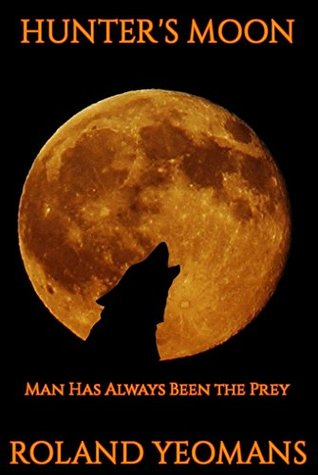 Hunter's Moon - Roland Yeomans