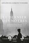 Le Dernier des nôtres by Adelaïde de Clermont-Tonnerre