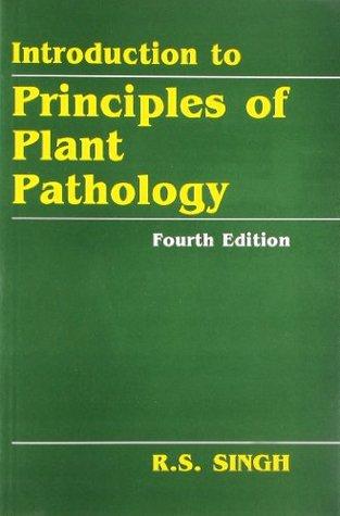 Introduction to Principles of Plant Pathology 4ed