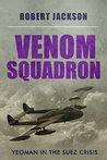 Venom Squadron (Yeoman, #10)
