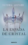 La espada de cristal by Victoria Aveyard