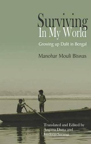 Surviving in My World - Growing up Dalit in Bengal