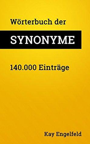 Wörterbuch der Synonyme: 140.000 Einträge
