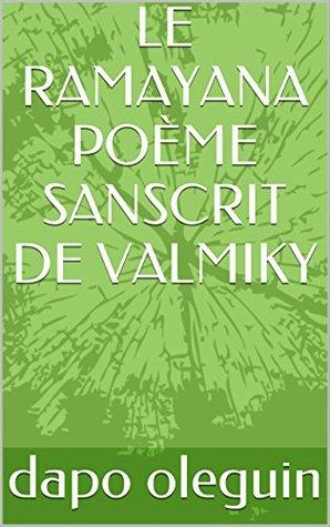 LE RAMAYANA POÈME SANSCRIT DE VALMIKY