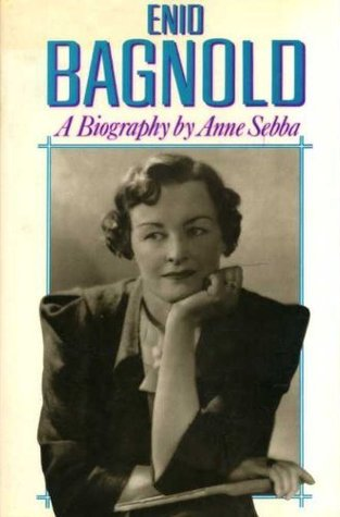 Enid Bagnold: The Authorized Biography