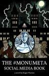 The #MonuMeta Social Media Book