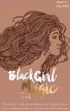 Black Girl Magic Lit Mag: Issue 3