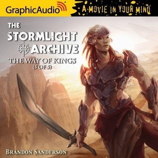 The Way of Kings (5 of 5) (The Stormlight Archive #1, Part 5 of 5)