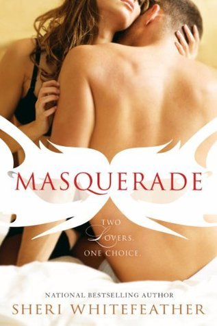 Masquerade by Sheri Whitefeather