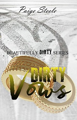 Dirty Vows by Paige Steele