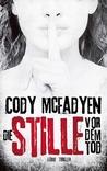 Die Stille vor dem Tod by Cody McFadyen