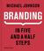 Branding: The Definitive Guide to the Strategy and Design of Brand Identities in Five and a Half Steps