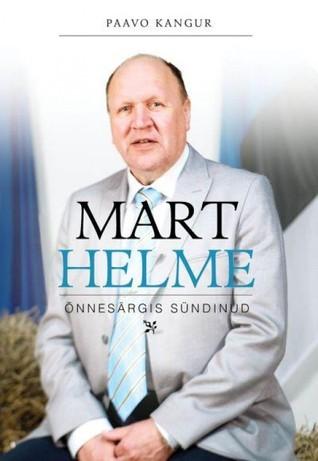 Mart Helme. Õnnesärgis sündinud