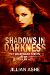Shadows in Darkness